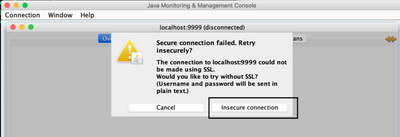 "If SSL monitoring is not enabled, a ""Secure connection failed"" pop-up window will appear. Click the ""Insecure Connection"" button."