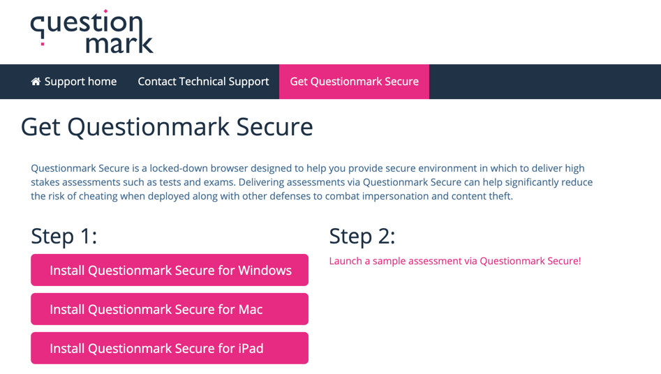Click Install Questionmark Secure for your operating system, then follow Step 2.